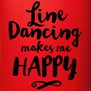 LINE DANCING MAKES ME HAPPY Mokken & toebehoor - Mok uni