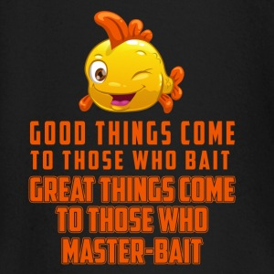 Good things come to those who take the bait Baby Long Sleeve Shirts - Baby Long Sleeve T-Shirt