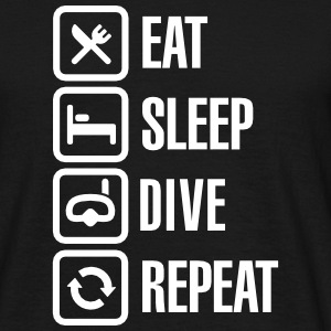Eat Sleep Dive Repeat T-Shirts - Men's T-Shirt