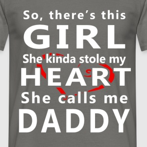 So, there's this girl she kinda stole my heart she - Men's T-Shirt