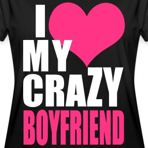 I Love My Crazy Boyfriend T-Shirts - Women's Oversize T-Shirt