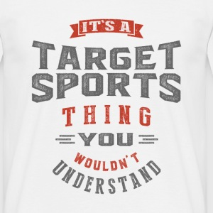 It's a Target Sports Thing | T-shirt - Men's T-Shirt