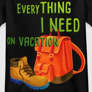 everything_i_need_on_vacation03 T-Shirts - Kinder T-Shirt