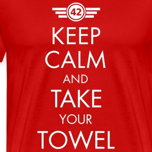 Keep Calm and Take Your Towel - Männer Premium T-Shirt
