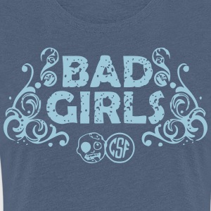 Bad Girls T-Shirts - Frauen Premium T-Shirt