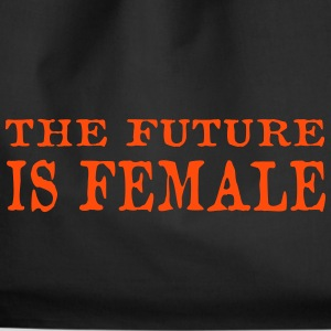 the future is female - Turnbeutel