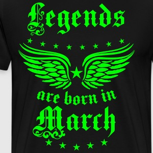 Legends are born in March Birthday T-Shirt Hoodie - Männer Premium T-Shirt