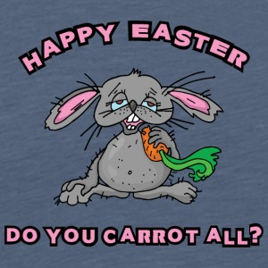 Happy Easter Do You Carrot All - Men's Premium T-Shirt