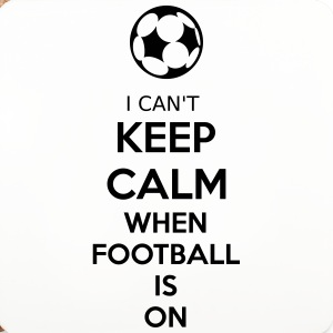 I Can't Keep Calm When Football Is On Tassen & Zubehör - Untersetzer (4er-Set)