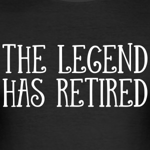 The Legend Has Retired T-Shirts - Men's Slim Fit T-Shirt
