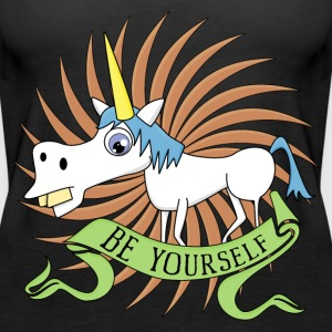Unicorn be Yourself Tops - Frauen Premium Tank Top