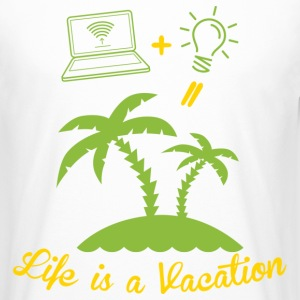 Life is like a holiday T-Shirts - Men's Long Body Urban Tee