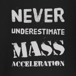 Never underestimate Mass Acceleration Baby Long Sleeve Shirts - Baby Long Sleeve T-Shirt