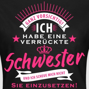 suchbegriff geburtstag schwester t shirts spreadshirt. Black Bedroom Furniture Sets. Home Design Ideas