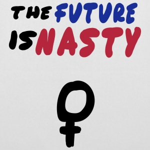 THE FUTURE IS NASTY Donald Trump Women's March Taschen & Rucksäcke - Stoffbeutel