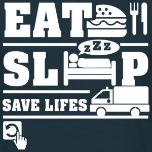 Eat Sleep Save Life  T-Shirts - Men's T-Shirt