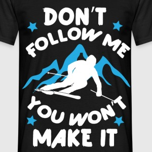 Don't follow me Ski - Männer T-Shirt