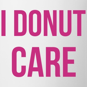 I donut care Mugs & Drinkware - Mug