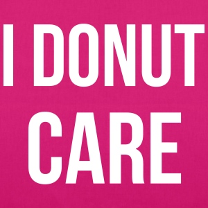 I donut care Bags & Backpacks - EarthPositive Tote Bag