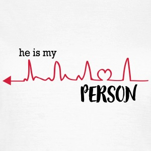 he_is_my_person_left T-Shirts - Frauen T-Shirt