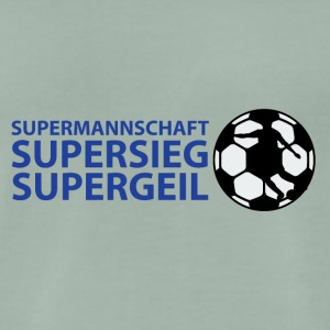 Supermannschaft, Supersieg, Supergeil - Männer Premium T-Shirt
