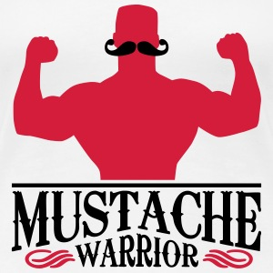 Mustache Warrior T-Shirts - Frauen Premium T-Shirt