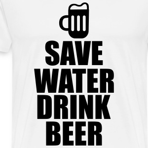 Save water drink beer  - T-shirt Premium Homme
