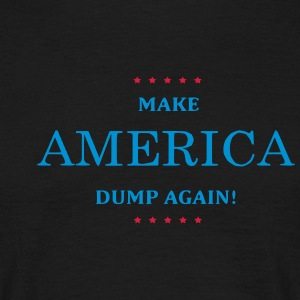 Make America Dump Again - Männer T-Shirt