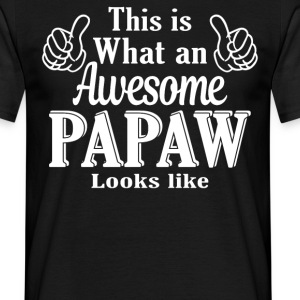 This is what an awesome Papaw looks like  - Men's T-Shirt