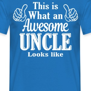 This is what an awesome Uncle looks like  - Men's T-Shirt
