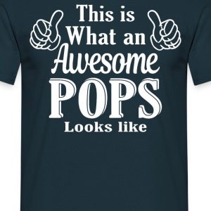 This is what an awesome Pops looks like  - Men's T-Shirt