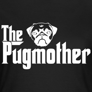Pugmother Pug \Design for Dog Lovers T-Shirts - Women's T-Shirt