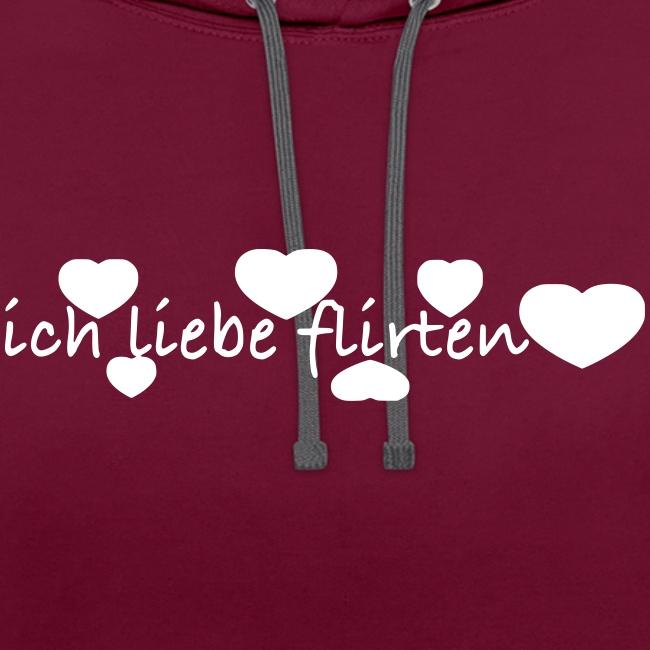 ich liebe flirten  Pullover & Hoodies