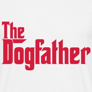 Dogfather Godfather Design for Dog owners T-Shirts - Men's T-Shirt