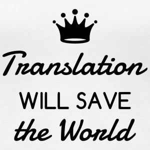 Interpreter Dolmetscher Translation Interprète T-Shirts - Women's Premium T-Shirt