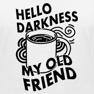 HELLO DARKNESS MY OLD FRIEND (KAFFEE) Tee shirts - T-shirt col V Femme