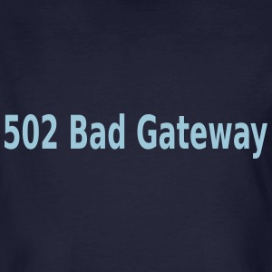 Bad Gateway Server Error T-Shirts - Männer Bio-T-Shirt