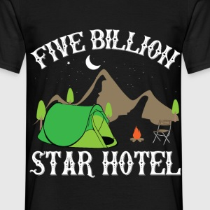 5 Billion Star Hotel Camping - Männer T-Shirt