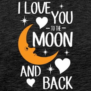 Liebeserklärung: I love you to the moon and back. - Männer Premium T-Shirt