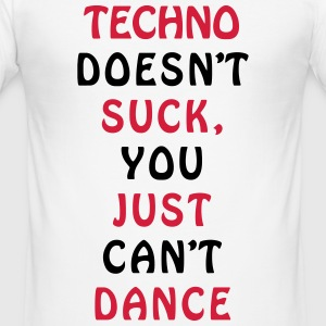 TECHNO Can't dance design T-Shirts - Men's Slim Fit T-Shirt