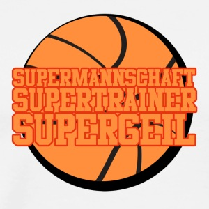 Supermannschaft, Supertrainer, Supergeil - Männer Premium T-Shirt