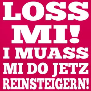 LOSS MI! - Frauen T-Shirt