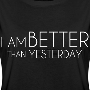I Am Better Than Yesterday Tee shirts - T-shirt oversize Femme