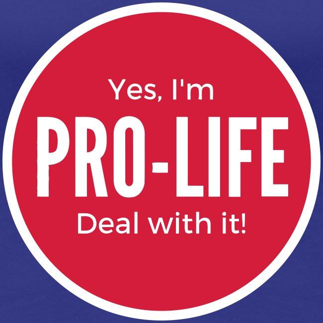 YES, I'M PRO-LIFE