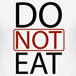 Do Not Eat Tee shirts - Tee shirt près du corps Homme