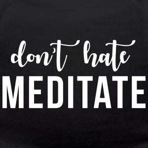 Don't hate meditate Bamser - Teddybjørn