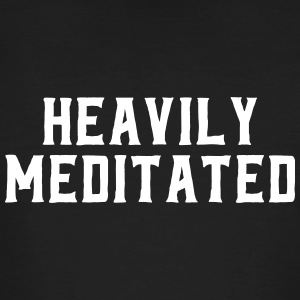 Heavily Meditated T-Shirts - Männer Bio-T-Shirt