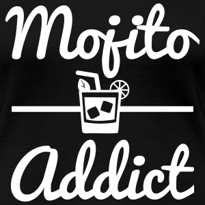 Mojito addict,humour,citations,drôle  - T-shirt Premium Femme