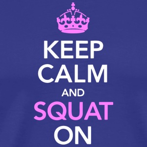 Keep calm and SQUAT on - Männer Premium T-Shirt
