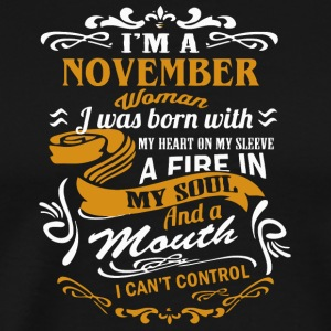 I'm a November woman shirt - Men's Premium T-Shirt
